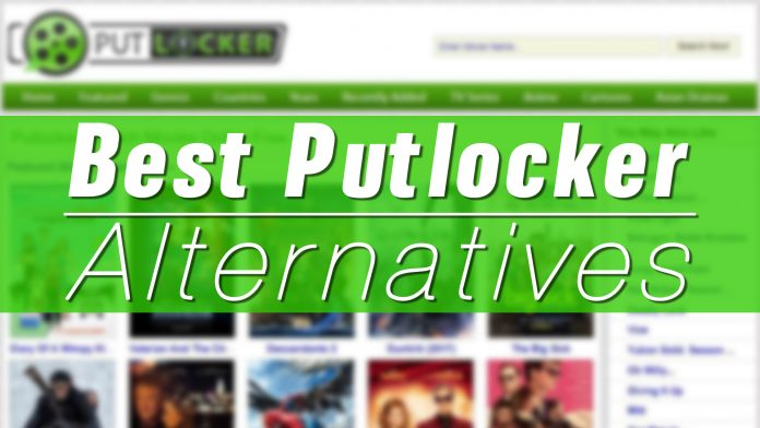 Best Putlocker Alternatives 2021